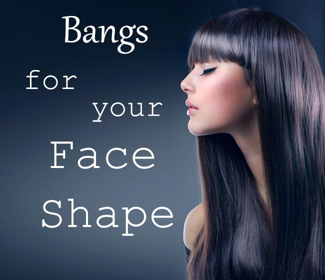 How to Find the Right Bangs for Your Face Shape