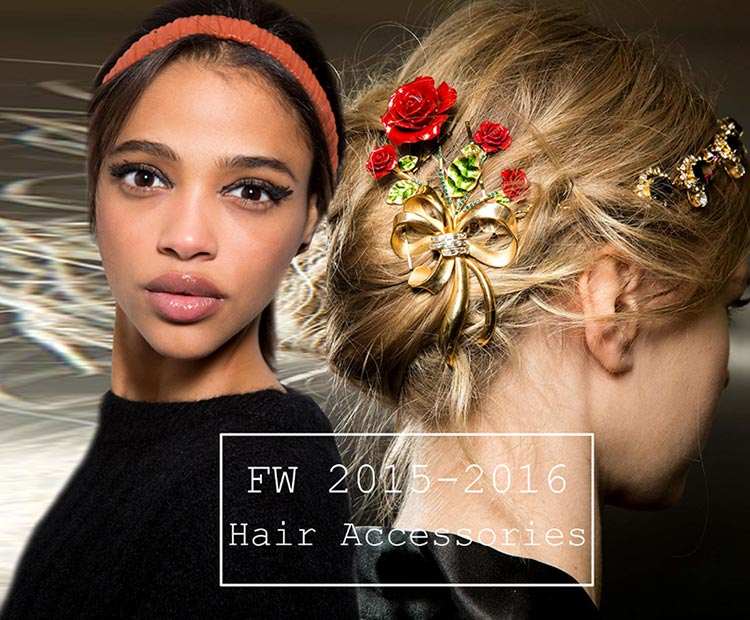 Fall Winter 2015 2016 Hair Accessory Trends Fashionisers