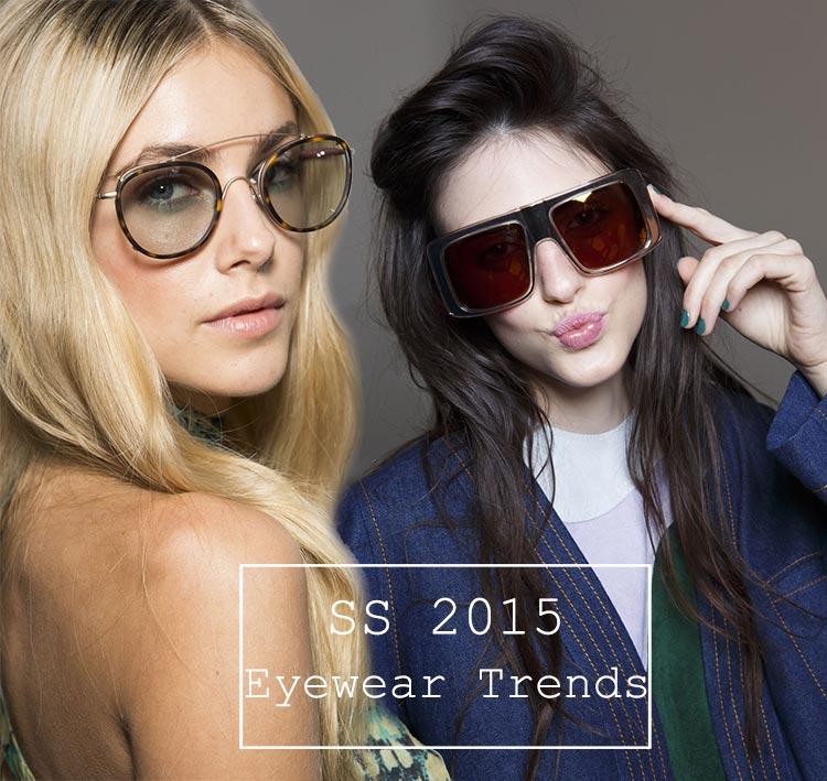Spring/ Summer 2015 Eyewear Trends