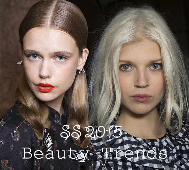 Spring/ Summer 2015 Runway Beauty Trends